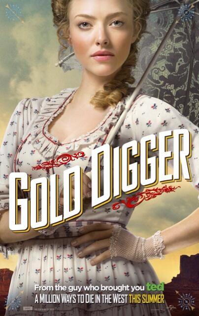 'A Million Ways To Die'  Character Poster Gold Digger