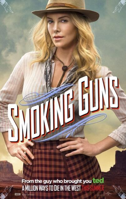 'A Million Ways To Die'  Character Poster Smoking Guns
